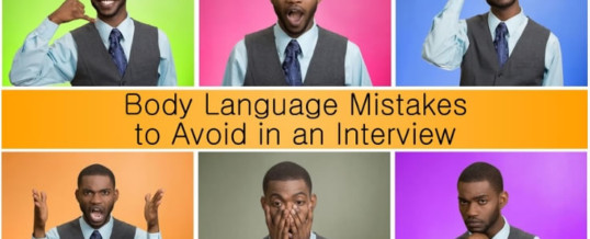 Body Language Mistakes to Avoid in an Interview