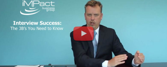 Interview Success: The 3 B's [VIDEO]