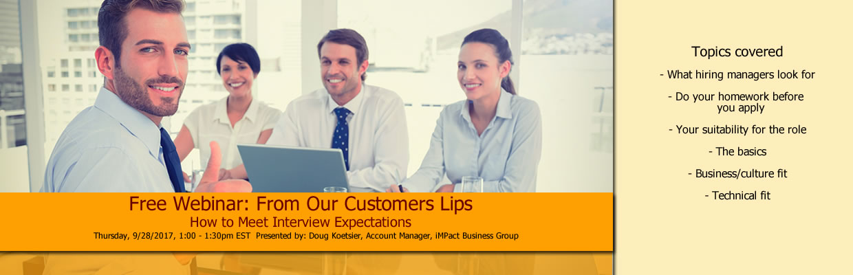 Free Webinar: From Our Customers Lips How to Meet Interview Expectations