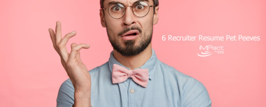 6 Recruiter Resume Pet Peeves