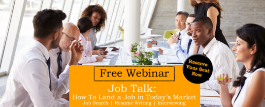 Webinar: Job Talk – How To Land a Job in Today's Market [Jan 18]