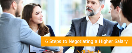 6 Steps to Negotiating a Higher Salary