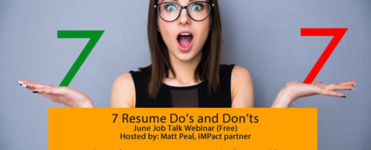 [Webinar Recording] Resume Do's and Don'ts – June Job Talk