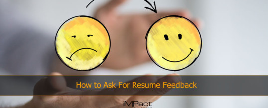 How to Ask For Resume Feedback